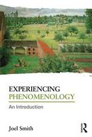 Experiencing Phenomenology: An...