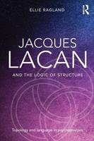 Jacques Lacan and the Logic of...