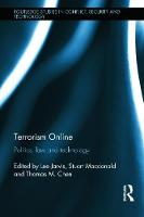 Terrorism Online: Politics, Law and...