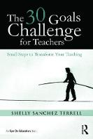 The 30 Goals Challenge for Teachers:...