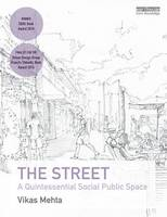 The Street: A Quintessential Social...