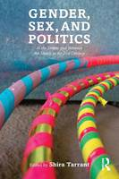 Gender, Sex, and Politics: In the...