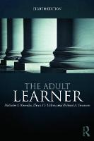 The Adult Learner: The Definitive...