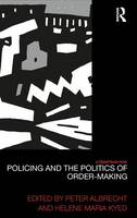 Policing and the Politics of...