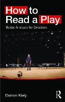 How to Read a Play: Script Analysis...