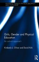 Girls, Gender and Physical Education:...