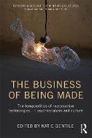 The Business of Being Made: The...