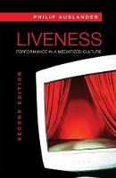 Liveness: Performance in a Mediatized...