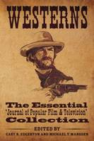 Westerns: The Essential 'Journal of Popular Film and Television' Collection