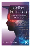 Online Education: Foundations,...