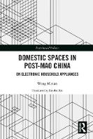 Domestic Spaces in Post-Mao China: On...