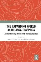 The Expanding World Ayahuasca...