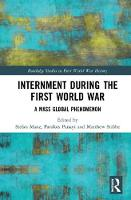 Internment during the First World ...