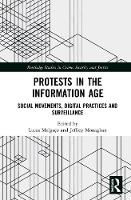 Protests in the Information Age:...