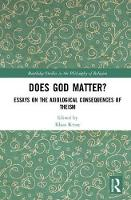 Does God Matter?: Essays on the...