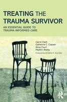 Treating the Trauma Survivor in ...