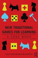 New Traditional Games for Learning: A...