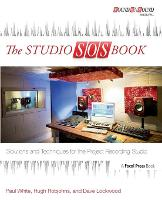 The Studio SOS Book: Solutions and...