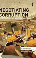 Negotiating Corruption: NGOs,...