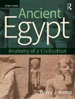 Ancient Egypt: Anatomy of a Civilization