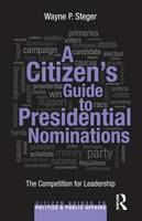 A Citizen's Guide to Presidential...