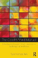 The Coach's Mind Manual: Enhancing...