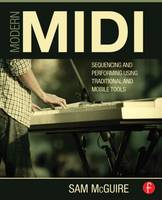 Modern MIDI: Sequencing and ...