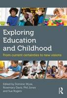 Exploring Education and Childhood:...