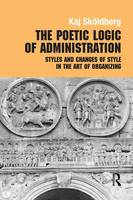 The Poetic Logic of Administration:...