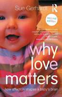 Why Love Matters: How Affection ...