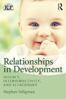 Relationships in Development: ...