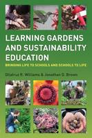 Learning Gardens and Sustainability...