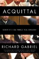Acquittal: Secrets of a High Profile...