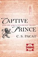 Captive Prince: Book One of the...