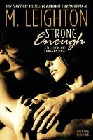 Strong Enough: A Tall, Dark, and...