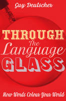 Through the Language Glass: How Words...