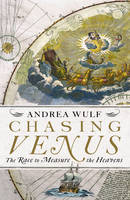 Chasing Venus: The Race to Measure ...