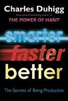 Smarter, Faster, Better: The Secrets...