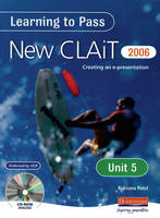 Learning to Pass New CLAIT 2006 ...