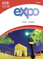 Expo GCSE French - Higher level -...