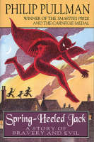 Spring-Heeled Jack: A Story of ...
