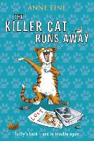 The Killer Cat Runs Away