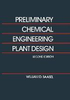 Preliminary Chemical Engineering ...