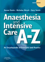 Anaesthesia and Intensive Care A-Z: ...