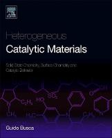 Heterogeneous Catalytic Materials:...