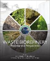 Waste Biorefinery: Potential and...