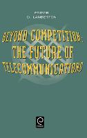 Beyond Competition: Future of...