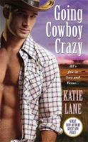 Going Cowboy Crazy: A Deep in the...