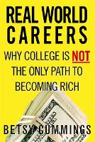 Real World Careers: Why College Is ...