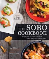 The Sobo Cookbook: Recipes from the...